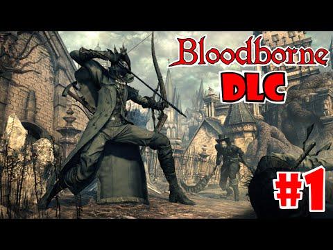 Bloodborne DLC: Gameplay en español + Guia - COMO JUGAR EL DLC y la Pesadilla del cazador - EP.1