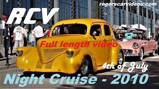 RCV -  Full length video - 4th of July, Night Cruise 2010 - Rogers Car Videos. thumbnail