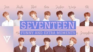 Seventeen Funny and Extra Moments