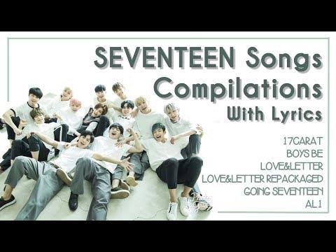 [LYRICS/가사] SEVENTEEN (세븐틴) ALL ALBUMS COMPILATION