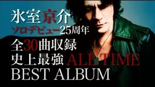氷室京介 「GREATEST ANTHOLOGY」 SPOT映像