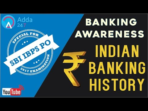 Banking Awareness - Indian Banking History - SBI PO 2017 - Online Coaching for SBI IBPS Bank PO