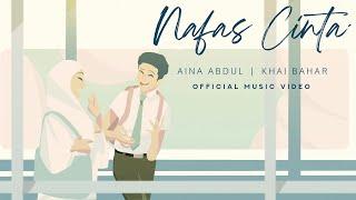 Khai Bahar Aina Abdul Nafas Cinta MP3