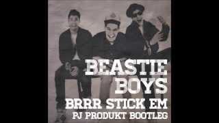 Beastie Boys - Brrr Stick Em (PJ Produkt Bootleg)