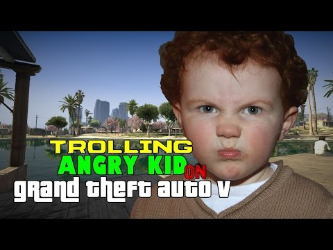 Trolling Angry Kid On Grand Theft Auto V
