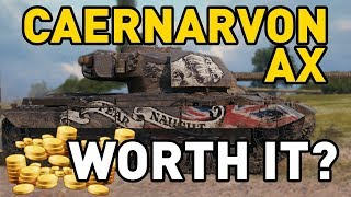 World of Tanks || Caernarvon AX - is it worth it?