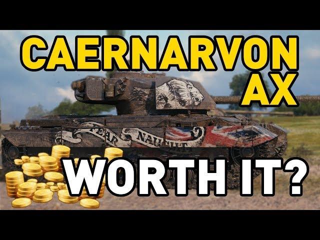 World of Tanks    Caernarvon AX - is it worth it?