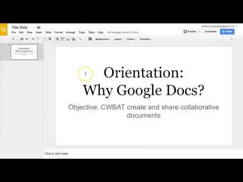Orientation Why Google Docs