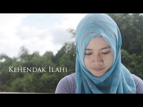 Cover Lagu KEHENDAK ILAHI - Film Pendek / Short Films / Movie / Video HITSLAGU