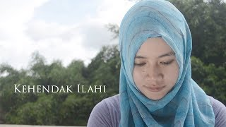 KEHENDAK ILAHI - Film Pendek / Short Films / Movie / Video
