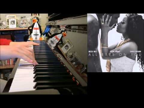 Meek Mill Ft. Nicki Minaj & Chris Brown - All Eyes On You (Amosdoll PIano Cover)