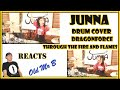 JUNNA Through The Fire And Flames - DragonForce (Drum Cover) (Reaction)
