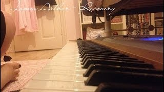 James Arthur - Recovery Piano Cover (JAMES ARTHUR ALBUM)