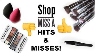 SHOP MISS A Hits and Misses! 2017