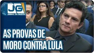 As provas de Moro contra Lula