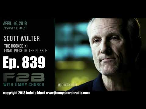 Ep. 839 FADE to BLACK Jimmy Church w/ Scott Wolter : History's Final Puzzle Piece : LIVE