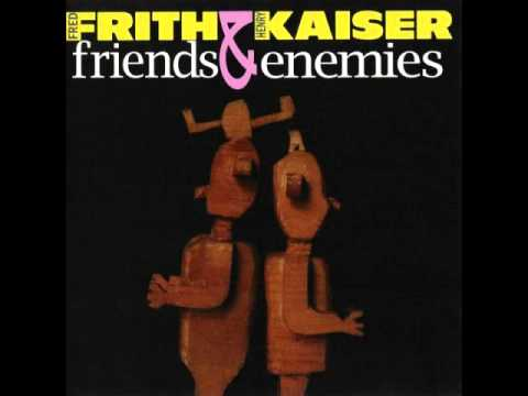 Henry Kaiser & Fred Frith - One of Nature's Mistakes