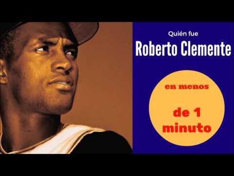 Quien fue Roberto Clemente en menos de 1 minuto.