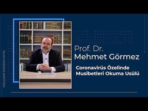 Prof. Dr. Mehmet Görmez: Coronavirüs Özelinde Musîbetleri Okuma Usûlü