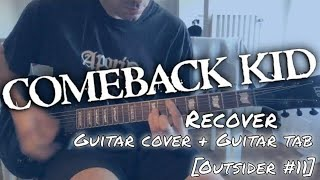Comeback Kid - Recover [Outsider #11] (Guitar cover + Guitar Tab)