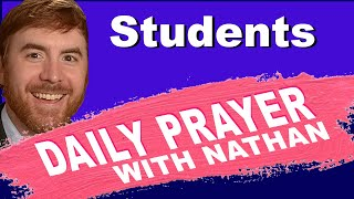 Daily Prayer for our Students