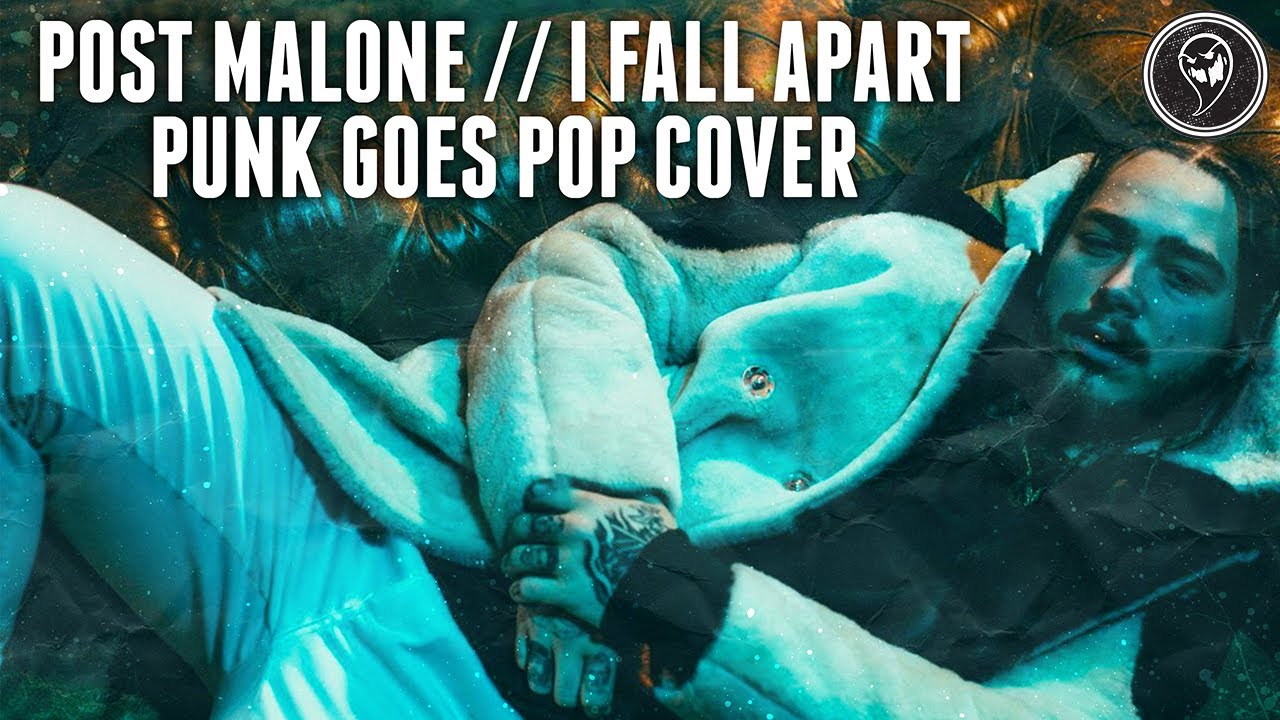 Post Malone - I Fall Apart (Punk Goes Pop Cover)