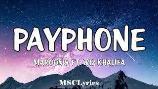 Payphone - Maroon 5 (Feat. Wiz Khalifa) (Lyrics)🎵