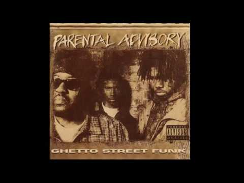 Parental Advisory - GHETTO STREET FUNK [Full Album]