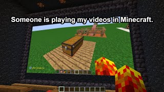Someone Is Playing My YouTube Videos On A Minecraft Server