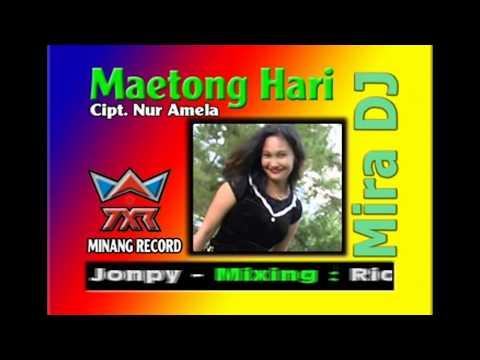 Mira Dj Maetong Hari Triping House Dangdut