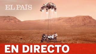 DIRECTO | La misión de la NASA 'Preseverance' aterriza en MARTE