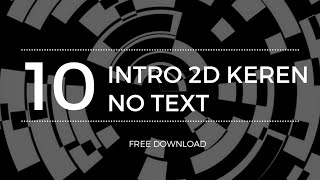 Download Video BAGI BAGI INTRO 2D KERENN NO TEXT | Free Download! MP3 3GP MP4