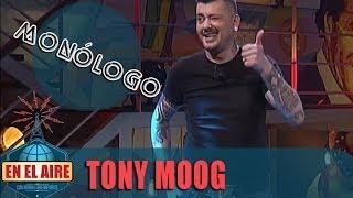 """En el aire - Tony Moog: """"Yo soy un rebelde, me escapé de casa con 29 años"""""""