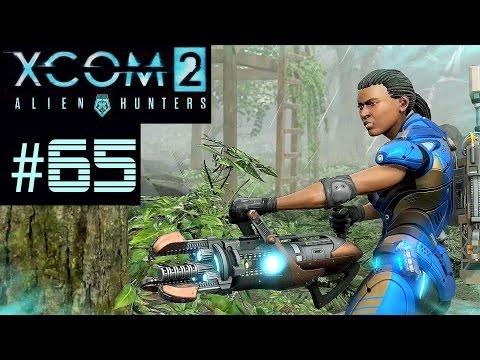 XCOM 2 Alien Hunters Part 65 - Landed UFO (Legend Ironman)