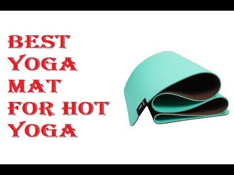 Best Yoga Mat For Hot Yoga 2020
