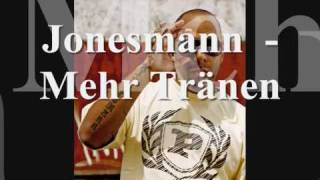 Jonesmann ft. Olli Banjo - Mehr Tränen (Echte Musik 2009)