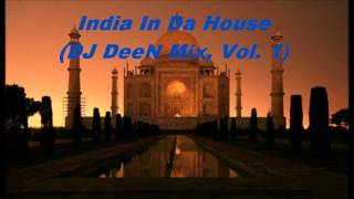 India In Da House, Vol. 1 (DJ DeeN pres. India House Mix)