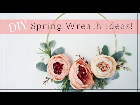 DIY SPRING FLORAL WREATH  | Easy Wreath ideas 2018 | Lynette Yoder