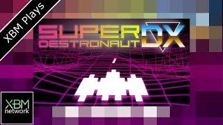 Super Destronaut DX - XBM Plays - Xbox One ( Easy 1000G )