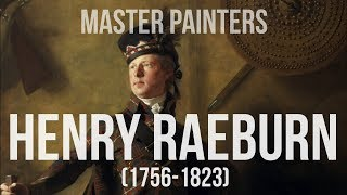Sir Henry Raeburn (1756–1823) A collection of paintings 4K Ultra HD