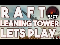 THE LEANING TOWER COMPLETE (Special Ending) - Raft #02