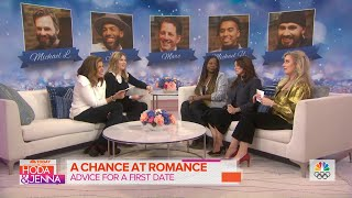 A Chance At Romance: Chloe And Lisa Meet 5 Eligible Bachelors | TODAY