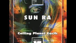 Sun Ra & His Arkestra - Calling Planet Earth - The Outers.wmv