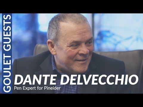 Goulet Guests: Dante Delvecchio, Pen Expert for Pineider