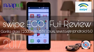 Swipe ECO | Gorilla glass | android 6.0 | 2500mAh battery | RS 3999 only | REVIEW 2017