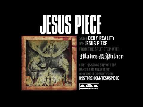 "Jesus Piece ""Deny Reality"" (Official Audio)"