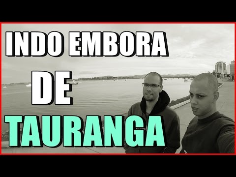 #30 Indo embora de Tauranga, nova etapa, Nova Zelândia