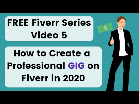 5. How to Publish a Gig on Fiverr 2019 | Create a Professional Gig on Fiverr | FREE Fiverr Series