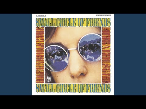 roger nichols the small circle of friends with a little help from my friends