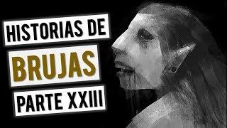 HISTORIAS DE BRUJAS XXIII (RECOPILACIÓN DE RELATOS)
